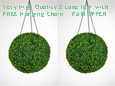 1 x Pair of Hanging Artificial Boxwood Topiary Balls– 36cms   -  High quality two-tone leaf  COMPLETE with strong hanging chain with removable clips if you wish to use in pots or containers.